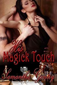 HIS MAGICK TOUCH