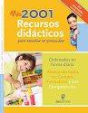 2001 RECURSOS DIDÁCTICOS EN EL PREESCOLAR