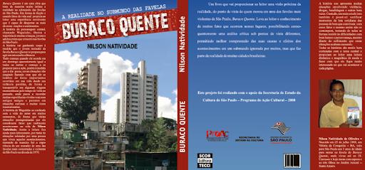 LIVRO BURACO QUENTE - A realidade no submundo das favelas