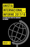 ANISTIA INTERNACIONAL- INFORME 2017/18 O- ESTADO DOS DIREITOS HUMANOS NO MUNDO