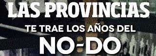 Los Años del NO-DO - Promociones Las Provincias