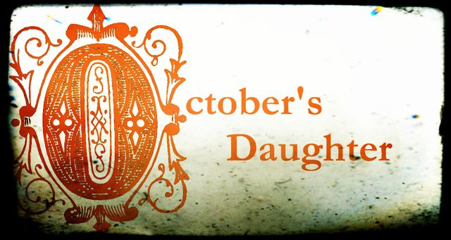 October's Daughter
