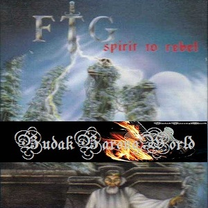 FTG SpiritToRebel252819942529RipByBarong - FTG - Spirit To Rebel (1994)