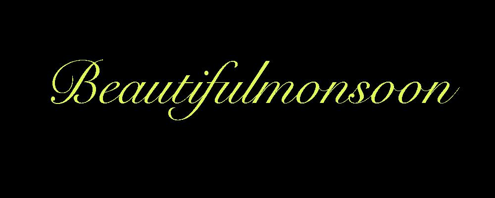 Beautifulmonsoon