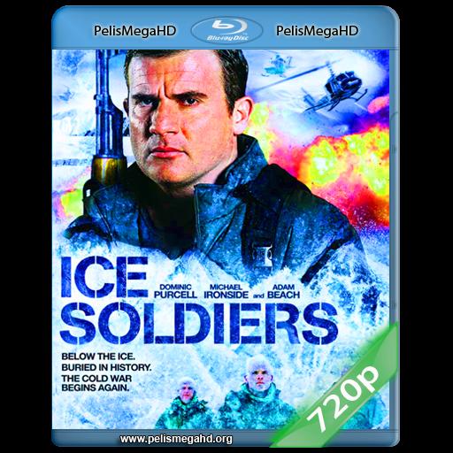 SOLDADOS DE HIELO (2013) 720P HD MKV ESPAÑOL LATINO