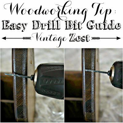 Woodworking Tip: How to Make a Easy Drill Bit Guide! on Diane's Vintage Zest!
