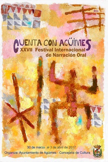 """XXVII Festival Internacional de Narración Oral """"Cuenta con Agüimes"""""""