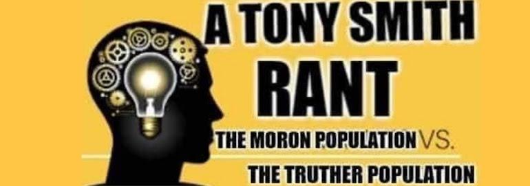 TONY SMITH RANT