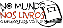 No Mundo e Nos Livros