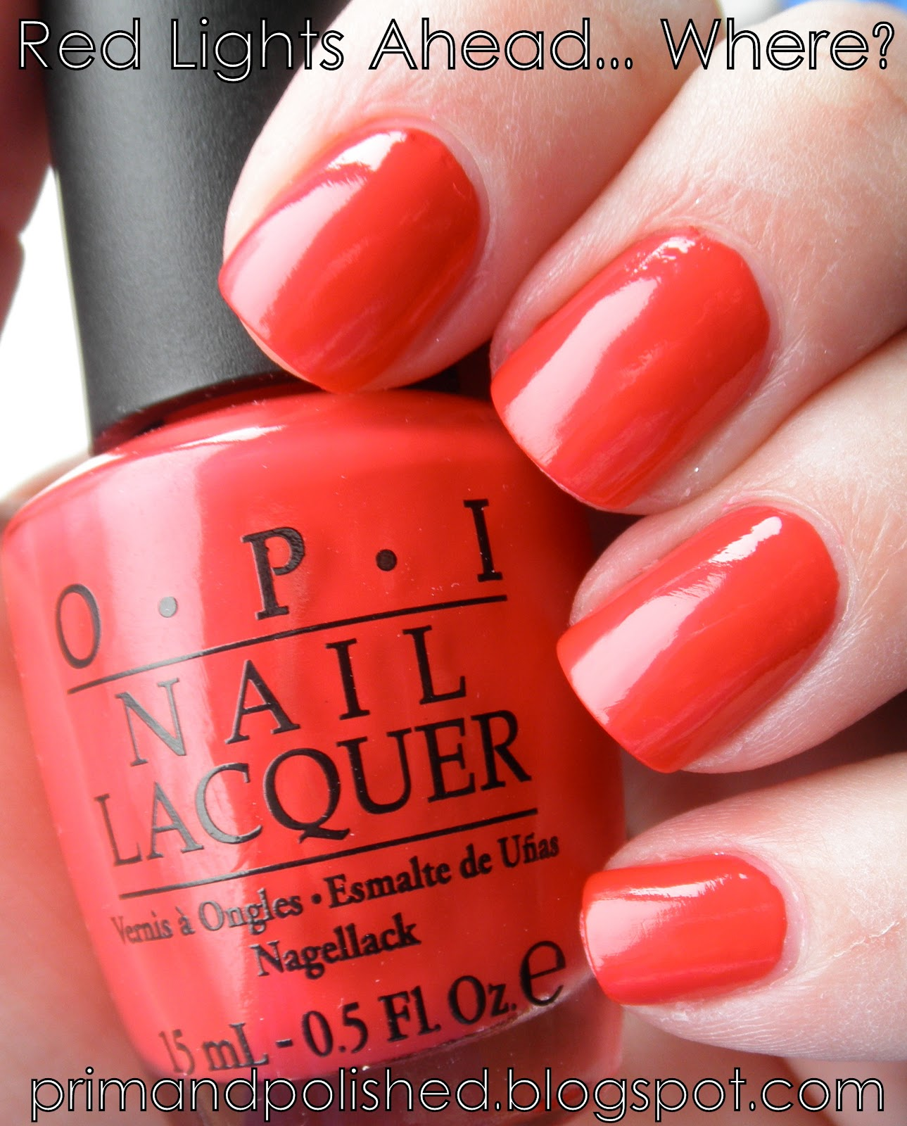 OPI: Red Lights Ahead Where? (Holland Collection)