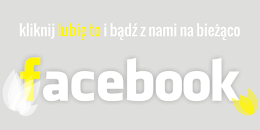 Zostań naszym fanem i dołącz do nas na facebooku! :)