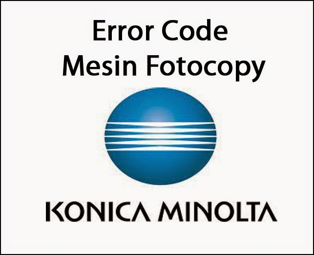 Mesin Fotocopy Konica Minolta