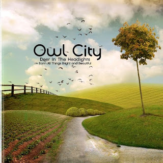 Owl City – Deer In The Headlights