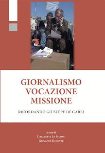 Giornalismo Vocazione Missione