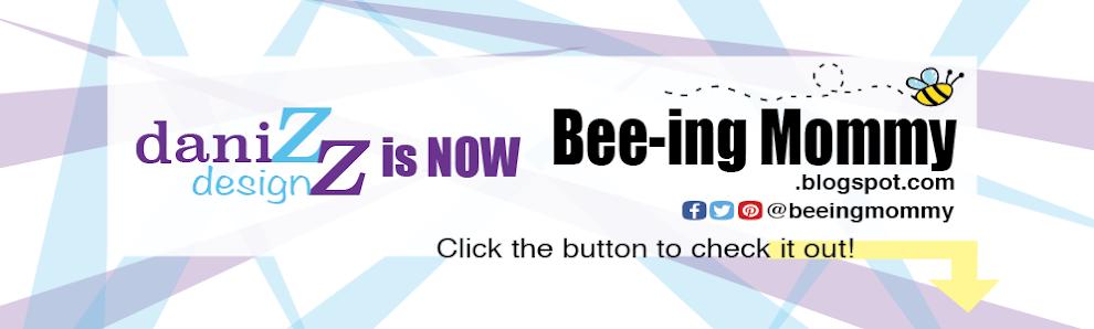 Daniz Designz is now Bee-ing Mommy