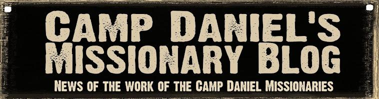Camp Daniel Missionary Blog