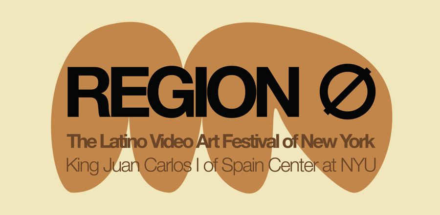 Region 0. The Latino Video Art Festival of NY