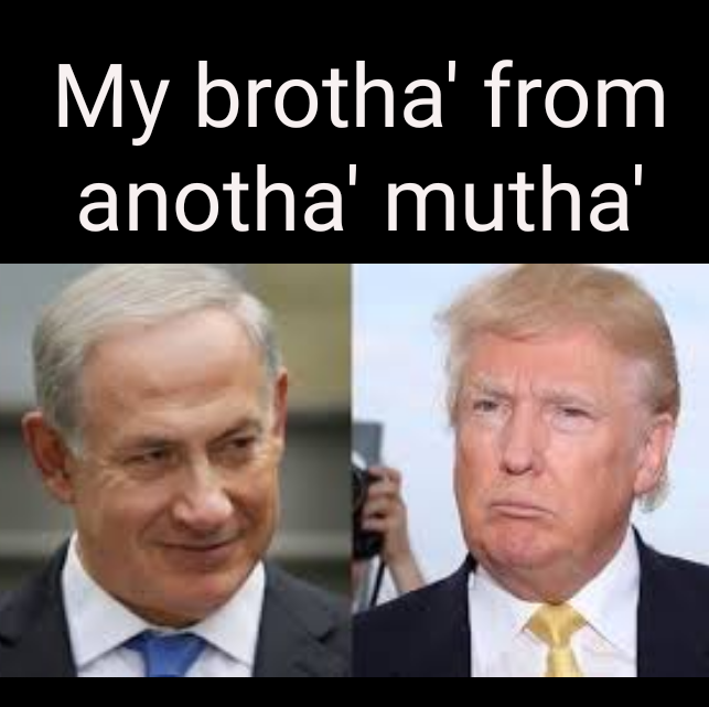 Israel has long had their Trump