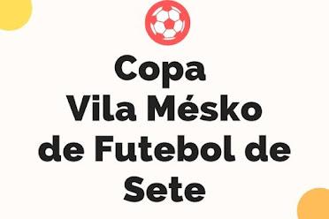 Copa Vila Mesko Fut7