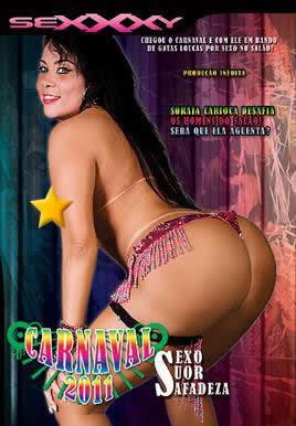 Sexxxy - Carnaval 2011: Sexo, Suor e Safadeza - (+18)