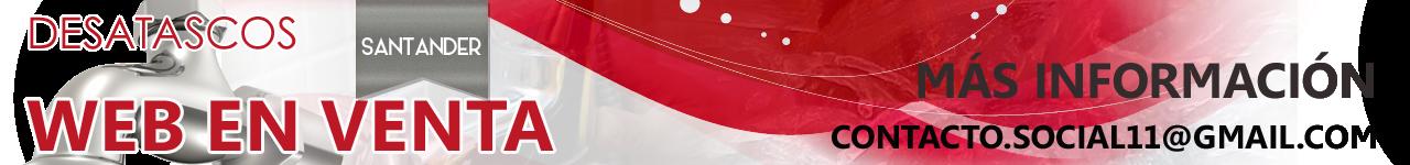 Desatascos en Santander | PRESUPUESTO GRATIS