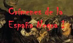 Crímenes de la España Negra I