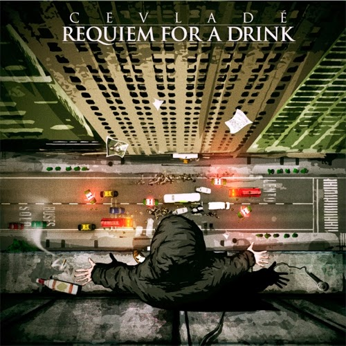Cevladé - Requiem For A Drink (2012)