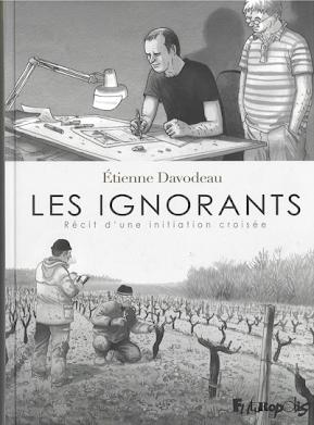 Les Ignorants. Un comic para los aficionados a la vid y al vino