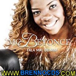Mc Beyonce   Fala Mal de Mim (2013) | músicas