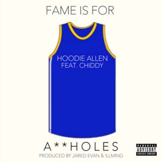Hoodie Allen ft. Chiddy Bang – Fame Is For Assholes Lyrics | Letras | Lirik | Tekst | Text | Testo | Paroles - Source: musicjuzz.blogspot.com