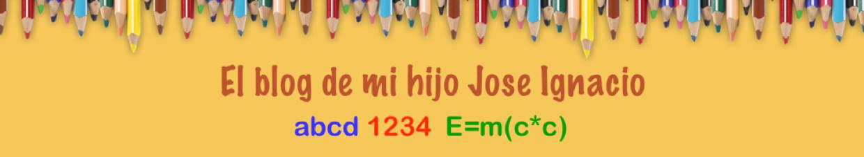 El blog de mi hijo Jose Ignacio