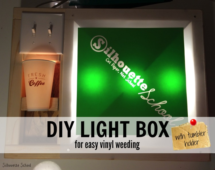 Diy Vinyl Weeding Lightbox Silhouette School Bloglovin