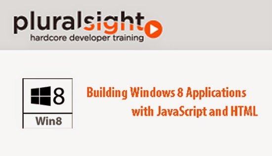 Pluralsight – Building Windows 8 Applications with JavaScript and HTML