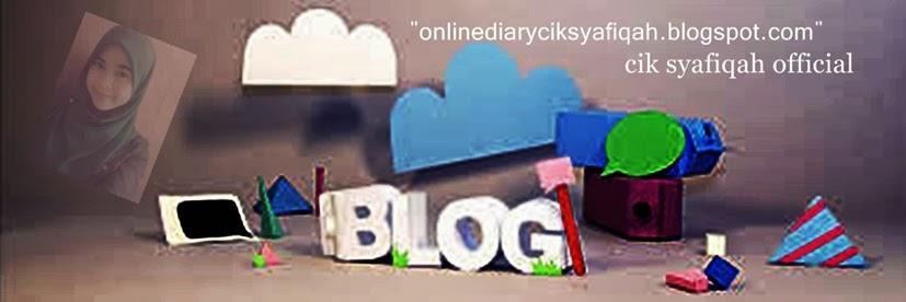 online Diary Cik Syafiqah