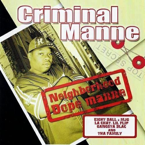 Criminal Manne - Neighborhood Dope Manne