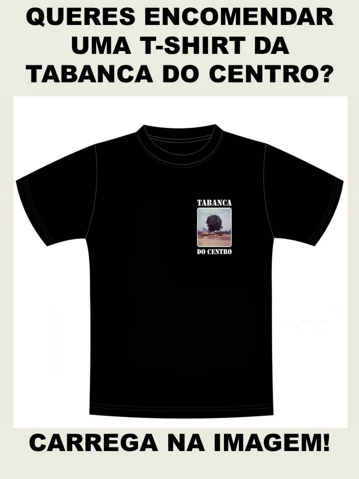 ENCOMENDA DE T-SHIRTS DA TABANCA DO CENTRO