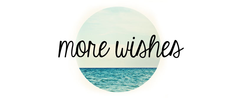 More Wishes