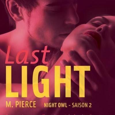 Night Owl, tome 2 : Last Night de M. Pierce