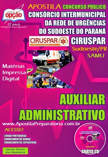 Apostila Concurso CIRUSPAR - Sudoeste/PR - Samu do Município de Pato Branco - 2014.