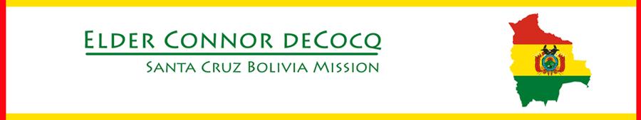 Connor deCocq's Bolivia Mission Adventure