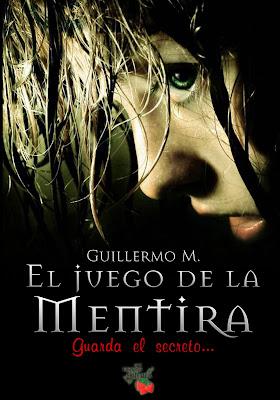 """Fic """"El juego de la mentira"""" de Guillermo M.  EJM"""
