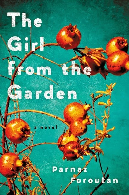 5/5 Stunning Debut : The Girl From The Garden by Parnaz Foroutan