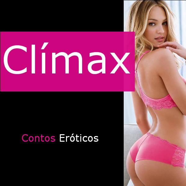 Estou também no Climax contos eróticos