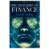 Buy The Gentlemen of Finance Paperback at Rs. 50  :Buytoearn