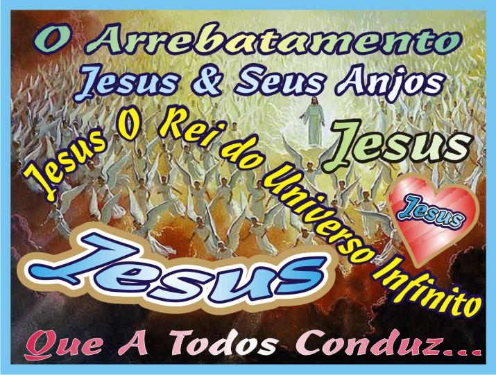 A Arrebatamento Jesus e Seus Anjos