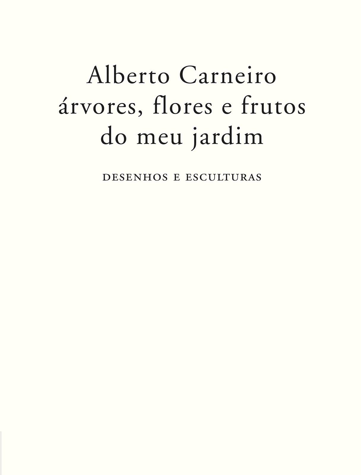 ALBERTO CARNEIRO I 1937-2017
