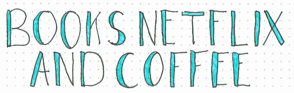 books netflix and coffee