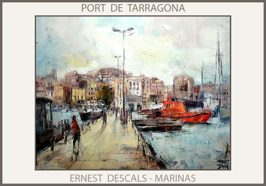 TARRAGONA-PINTURA-CATALUNYA-PORT-PUERTO-MARINAS-PAISATGES-PAISAJES-CUADROS-PINTOR-ERNEST DESCALS-