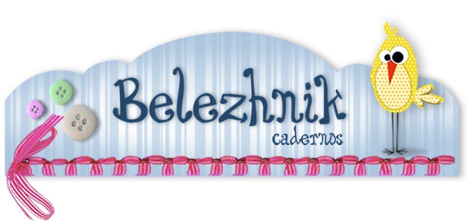 Belezhnik Cadernos