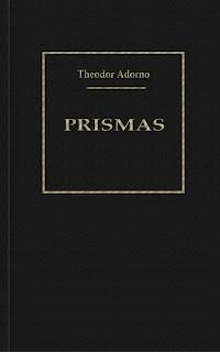 Descarga: Theodor W. Adorno - Prismas, la crítica de la cultura y la sociedad